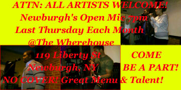 LAST THURSDAY EACH MONTH @ THE WHEREHOUSE 119 Liberty St Newburgh, NY 12550